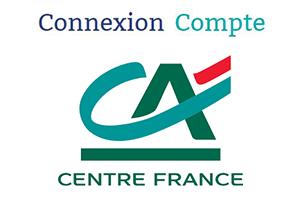 accès mon compte Crédit Agricole Centre France