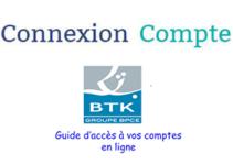 Accès à btk direct en ligne