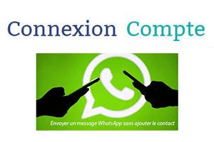 Envoyer message WhatsApp sans accès contact