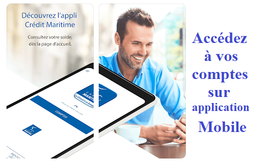 Application mobile Crédit Maritime sur mobile