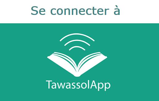 Connexion à Tawassol App