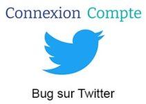 Bugs sur Twitter : Impossible de se connecter à mon compte depuis ce matin